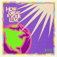 How Great Is Your Love